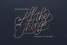 All the Things - Black Friday Bundle by Ian Barnard on @creativemarket