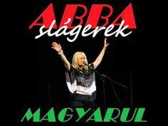 ABBA slágerek Magyarul By Mzozy 2015 - YouTube