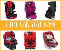 3 Tipe Car Seat untuk Bayi