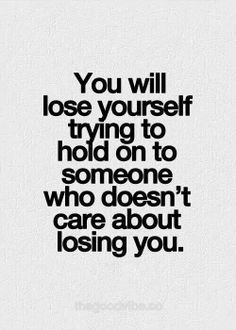 You will lose yourself