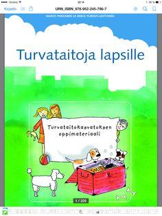 Tunne- ja turvataitoja 5-11 -vuotiaille lapsille, ladattavissa osoitteesta www.julkari.fi/handle/10024/90799