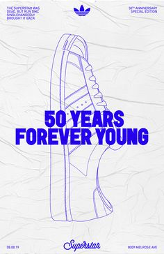 """In Adidas celebrates the Anniversary of the iconic Superstar with the """"FOREVER YOUNG"""" campaign. This campaign is a tribute to influential figures that Adidas and the Superstar had been a part of or been influenced by. The campaign includes a de… Campaign Posters, Brand Campaign, Adidas Superstar, Adidas All Star, Running Posters, Anniversary Logo, Anniversary Ideas, Wedding Anniversary, Adidas Design"""