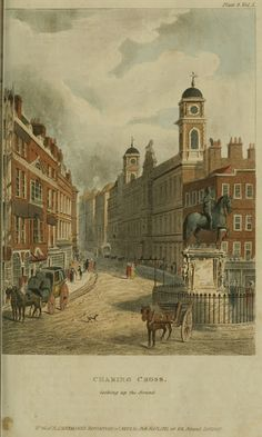 Ch 'After heading down Fleet Street to Temple Bar, they continued along The Strand as far as Charing Cross' This pic - Charing Cross, Regency England - London Street Views - Ackermann's Repository Victorian London, Vintage London, Old London, Victorian Street, London Art, Victorian Gothic, Gothic Lolita, London History, British History