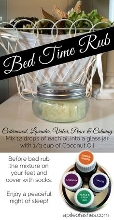 Bed Time Rub with Essential Oils {Sleep Tight!} | apileofashes