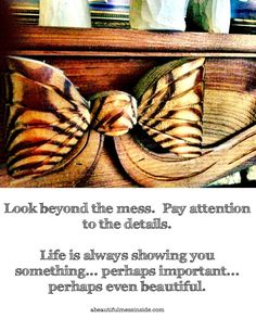 A Beautiful Mess Inside:  Inspirational Quotes, Beauty, Life