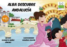 Alba descubre andalucia -- Editorial Weeble