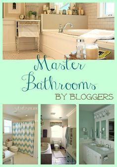 Master Bathroom's by bloggers ideas you can do yourself!