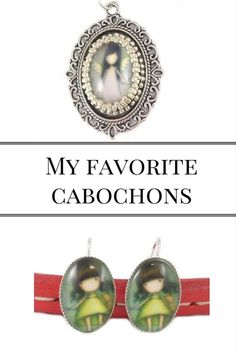 Cabochons which I love