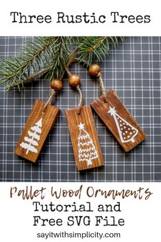 Decorate your Christmas tree with these three rustic trees pallet ornaments. So easy to make for your rustic and farmhouse decorating. Wooden Christmas Decorations, Christmas Ornament Crafts, Wood Ornaments, Homemade Christmas, Diy Christmas Gifts, Rustic Christmas, Christmas Projects, Simple Christmas, Holiday Crafts