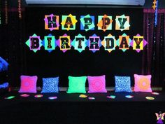 glow in the dark birthday banner for my birthday this week.glow in the dark theme party Neon Birthday, 13th Birthday Parties, 14th Birthday, Sweet 16 Birthday, Slumber Parties, Happy Birthday Banners, Birthday Ideas, Glow In Dark Party, Glow Party