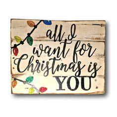 Todo lo que quiero para Navidad es firma / por PalletsandPaint