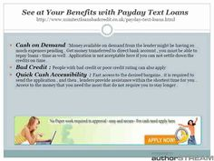 Mini text loans bad credit online is a smart way with which you can solve all your current financial challenges. Earlier, it was difficult to get the desired cash in one day, but now it has become easy with the help of latest technology. Modern technology has made it so simple that just need to send a text to the loan borrower is notified of the amount of the loan and the amount being offered to clients within the same day or a few times hours.