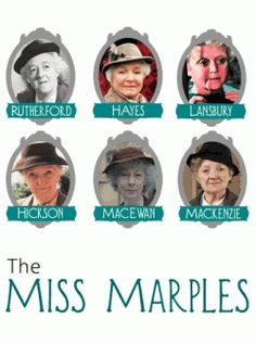 Miss Marple - Hickson is the best Marple. Followed by Rutherford for laughs.