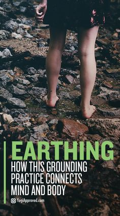 Earthing and grounding are important practices to connect you to your divine being. Here's the difference, why they're important, and how to practice them.