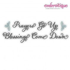 Prayers go up  Blessings come down by Embroitique on Etsy, $2.99