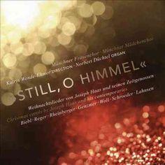 Munchner Frauenchor - Still, O Himmel