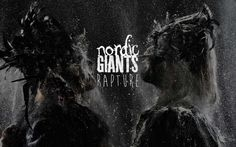± Album news & exclusive first play of our new single 'Rapture ft. Beth Cannon' ±   Nordic Giants