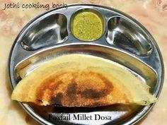 Jothi Cooking Book: Foxtail Millet/Thinai Dosai