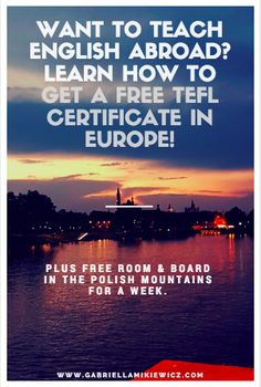 do you want to teach English abroad to fund your travels?? Learn how to get your TEFL certificate for free in Europe, including free bed and board!
