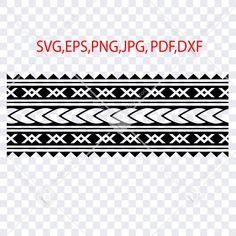 #tattooarmband #polynesiansvg #polynesiantribalsvg #polynesiantattoosvg #stencilforcricut #Stencilforsilhouette Polynesian Tribal Tattoos, Tribal Sleeve Tattoos, Tribal Tattoo Designs, Border Pattern, Border Design, Samoan Patterns, Ankle Band Tattoo, Blog Backgrounds, Postcard Printing