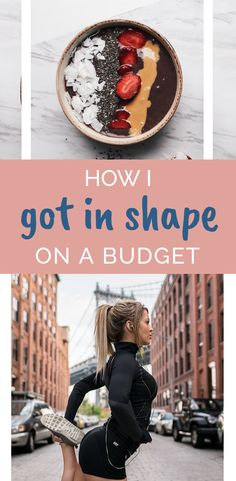 how i got in shape without breaking the bank