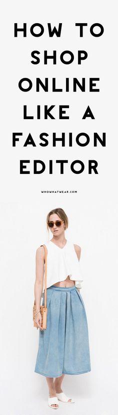 Navigate the Internet like a fashion editor