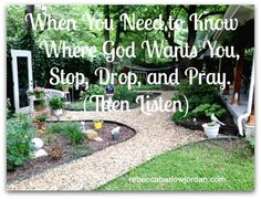 When you need to know where God wants you, where do you find answers? Want You, Need To Know, Encouraging Thoughts, Abba Father, Foster Mom, Love My Husband, Garden Pictures, My Prayer, Finding Joy