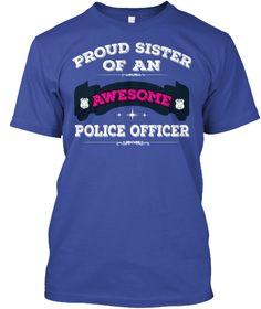 police sister shirt..https://teespring.com/proud-police-sister-shirt#pid=2&cid=569&sid=front
