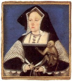 Catherine of Aragon with her pet monkey  Another miniature by Lucas Horenboult, official court painter, showing the middle-aged Catherine with her pet monkey. This was painted from life for the King Henry's personal collection, circa 1525
