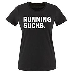 Comedy Shirts - RUNNING SUCKS. - mujer T-Shirt camiseta - negro / blanco tamaño XS #camiseta #starwars #marvel #gift