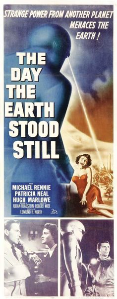 The Day the Earth Stood Still! Love these stupid yet creepy old movies