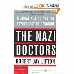 """""""The Nazi Doctors: Medical Killing & The Psychology of Genocide"""" by Robert Jay Lifton (via Amazon.com)"""