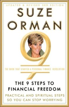 The 9 Steps to Financial Freedom: Practical and Spiritual Steps So You Can Stop Worrying by Suze Orman 9780307345844 Money Management Books, Wealth Management, Suze Orman, Self Development Books, Personal Development, Finance Books, Stop Worrying, Financial Tips, Financial Literacy