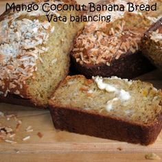 Mango Coconut Banana Bread -- substituted coconut oil for extract and made into muffins...delicious!