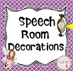 Speech Room Decorations