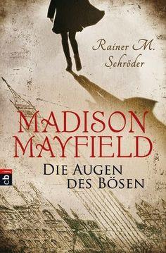 """""""Madison Mayfield – Die Augen des Bösen"""" ist nach der Romanreihe """"Abby Lynn"""" und """"Liberty 9"""" der nächste Roman aus der Feder von Rainer M. Schröder, der bereits bewiesen hat, wie perfekt ausgearbeitet und ideal inszeniert er es versteht, seine Leser zu verzaubern und an die Geschichten zu fesseln."""