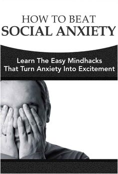 Kindle FREE Days:  Sept 11 – 15      ~~   How To Beat Social Anxiety Learn The Easy Mindhacks That Turn Anxiety Into Excitement