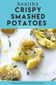 This Crispy Smashed Potatoes recipe is the perfect easy side dish to any healthy dinner. These potatoes are paleo, vegan, Whole30 friendly and easy to make. Baked in the oven until they're crispy on the outside + soft on the inside, everyone at your table will love these! I like to use fresh herbs, but you can add parmesan too! #vegan #paleo #whole30 #dairyfree #sidedish Healthy Potato Recipes, Easy Clean Eating Recipes, Easy Whole 30 Recipes, Healthy Gluten Free Recipes, Clean Eating Diet, Paleo Vegan, Vegetarian Recipes, Whole30 Recipes, Healthy Side Dishes