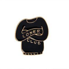 Loner Club Enamel Pin