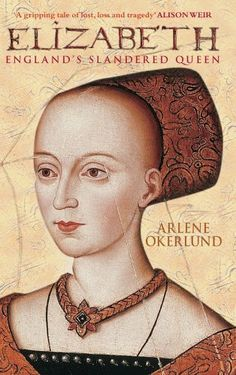 Elizabeth: England's Slandered Queen: The Slandered Queen (England's Forgotten Queens) by Arlene Okerlund, http://www.amazon.co.uk/dp/0752438077/ref=cm_sw_r_pi_dp_kYeKtb1FTKNFD