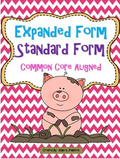 This Expanded and Standard Form packet can be used as an introductory lesson or as a Math Station activity. Below is a detail list of what you will get with this packet. Common Core aligned. $