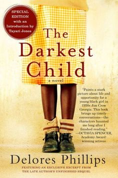 "Read ""The Darkest Child"" by Delores Phillips available from Rakuten Kobo. Pakersfield, Georgia, Thirteen-year-old Tangy Mae Quinn is the sixth of ten fatherless siblings. Books And Tea, Book Club Books, Book Lists, Reading Lists, New Books, Books To Read, Reading Books, Book Clubs, Book 1"