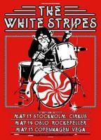 White Stripes Poster - Scandinavia 2003, Stockholm, Oslo, Copenhagen - Henrik Walse