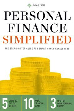 Personal Finance Simplified: The Step-by-Step Guide for Smart Money Management