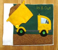 Dump Truck Quiet Book Page. Fun idea for learning about construction vehicles.