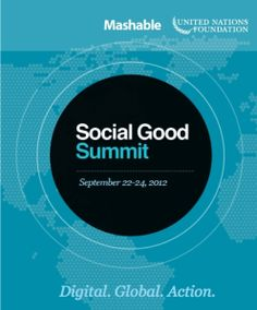 4 Beautiful, Life Changing Messages from the Social Good Summit    Read more: http://greenfemininehygienequeen.wordpress.com/2012/09/28/4-beautiful-messages-from-leaders-at-the-social-good-summit/