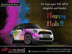 We desire that this holi brings positivity in your life and take away all negativity from you.   #when detailing matters, we deliver WOW#❤️TC4❤️