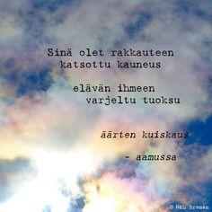 #runo #runoja #runous #runoilija #suomeksi #valokuva #valokuvaus Motivational Quotes, Inspirational Quotes, Bujo, Positivity, Thoughts, Life Coach Quotes, Motivating Quotes, Inspiring Quotes, Quotes Inspirational