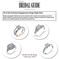 Diamonds speak louder than words! Thank you Bridal Guide Magazine for featuring a variety of our stunning engagement rings that are sure to sweep any bride-to-be off her feet, February 2015.
