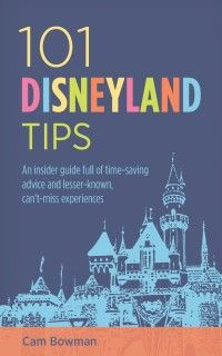 101 Disneyland Tips, my new book! #Disneyland
